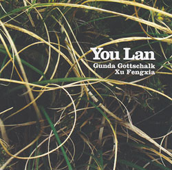Gottschalk, Gunda / Xu Fengxia: You Lan
