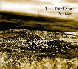 Gunn, Trey: The Third Star (re-mastered) <i>[Used Item]</i>
