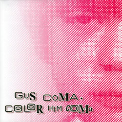 Review: Gus Coma - Color Him Coma (Paradigm Discs)