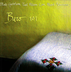 Gustafsson / Nilssen-Love / Asmamaw: Baro 101 (Terp Records)