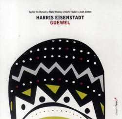 Eisenstadt, Harris: Guewel (Clean Feed)