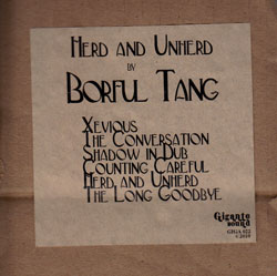 Borful Tang: Herd and Unherd (Gigante Sound)