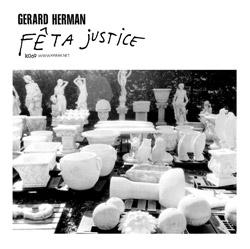 Herman, Gerard: Feta Justice