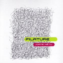 Hetu, Joane: Filature <i>[Used Item]</i> (Ambiances Magnetiques)