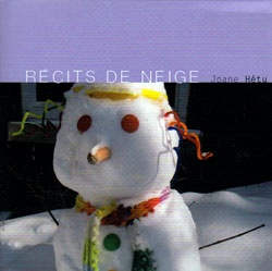 Hetu, Joane: Recits de Neige <i>[Used Item]</i>