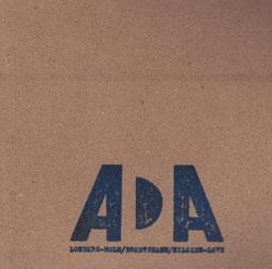 ADA Trio (Lonberg-Holm / Brotzmann / Nilssen-Love): ADA (PNL)