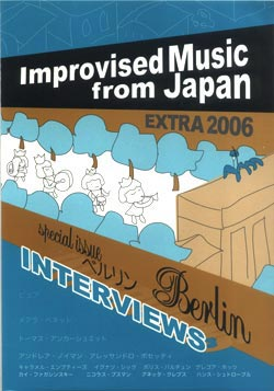 Various Artists: Improvised Music from Japan Extra 2006 Special Berlin Issue [BOOK + 2 CDs]