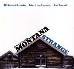 Irvine Ensemble, Brian With Paul Dunmall / BBC Concert Orchestra: Montana Strange: The Music Of Bria (FMR)