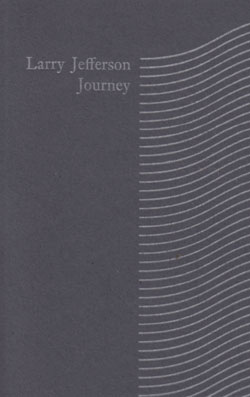 Jefferson, Larry: Journey [CASSETTE] (Rollax Records)