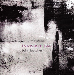 Butcher, John : Invisible Ear