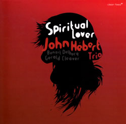 Hebert, John Trio: Spiritual Lover (Clean Feed)