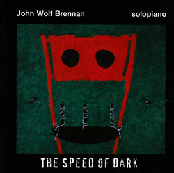 Brennan, John Wolf: The Speed Of Dark (Leo)