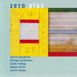 Josephson / Wachsmann / Lindsay / Smith / Blume: Zero Plus (Balance Point Acoustics)