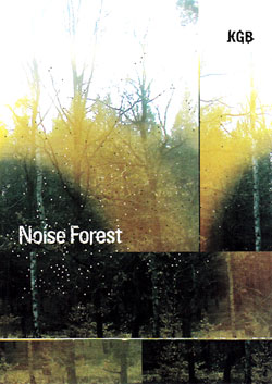 KGB: Noise Forest [AUDIO DVD]