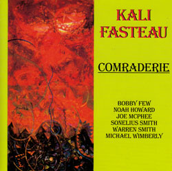 Fasteau, Kali: Comraderie (Flying Note)