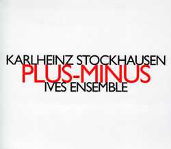 Stockhausen, Karlheinz: Plus-Minus (Hat [now] ART)