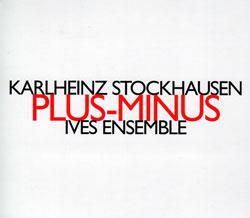 Stockhausen, Karlheinz: Plus-Minus