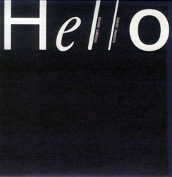 Hello (Takahiro Kawaguchi / Shinjiro Yamaguchi): Hello <i>[Used Item]</i> (Ftarri)