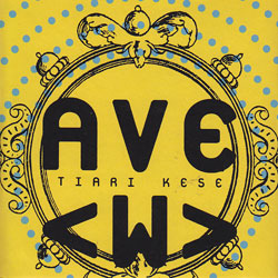 Tiari Kese: Ave < w > (&Records)