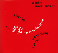 Various Artists: Lang, Klaus / Arditti String Quartet: 20 Jahre Inventionen III (Edition Rz)