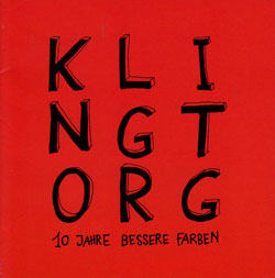 Various Artists: Klingt.org: 10 Jahre Bessere Farben [2 CDs]