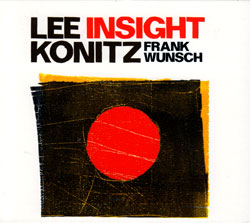 Konitz, Lee with Frank Wunsch: Insight: Solos And Duets (Jazzwerkstatt)