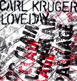 Kruger, Carl: Loveday [3'' CDr] (Bicephalic)