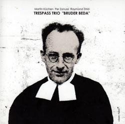 Trespass Trio: Bruder Beda