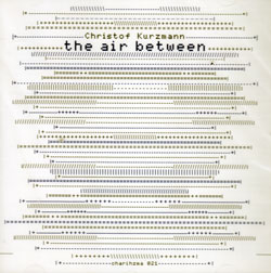 Kurzmann, Christof: The Air Between <i>[Used Item]</i>
