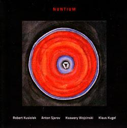 Kusiolek / Sjarov / Wojcinski / Kugel: Nuntium