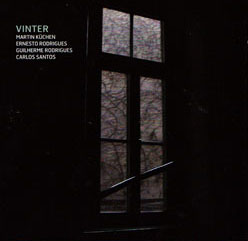 Kuchen / Rodrigues / Rodrigues / Santos: Vinter (Creative Sources)