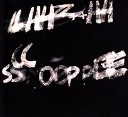 LHZ + H : Thomas Lehn, Carl Ludwig Hubsch, Philip Zoubek, Franz Hautzinger: Scope (Monotype)