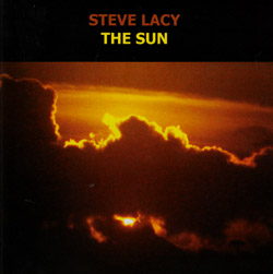 Lacy, Steve: The Sun (Emanem)