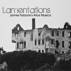 Falzone, James Allos Musica: Lamentations (Allos Musica)