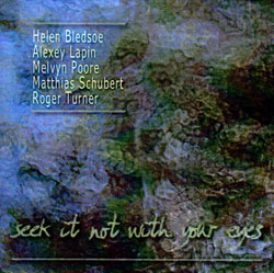 Lapin / Poore / Schubert / Turner / Bledsoe: Seek it Not with Your Eyes