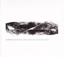 Doneda / Toulemonde / Desmarchelier: Le Terrier