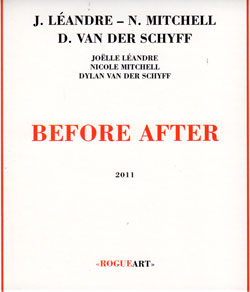Leandre / Mitchell / Van Der Schyff: Before After (RogueArt)