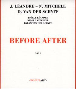 Leandre / Mitchell / Van Der Schyff: Before After (RogueArt)