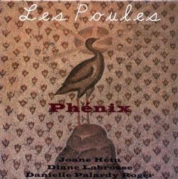 Les Poules: Hetu, Labrosse, Roger: Phenix (Ambiances Magnetiques)