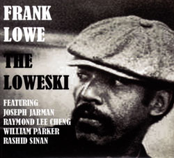 Lowe, Frank with Jarman / Lee Cheng / Parker / Sinan: The Loweski (ESP)