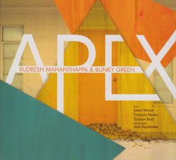Mahanthappa, Rudresh and Bunky Green: Apex (Pi Recordings)