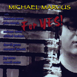 Marcus, Michael: For Yes! (Not Two Records)