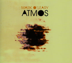 O'Leary,  With Stefan Pasborg & Jacob Anderskov: Atmos (FMR)