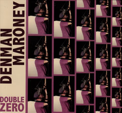 Maroney, Denman: Double Zero (Porter Records)