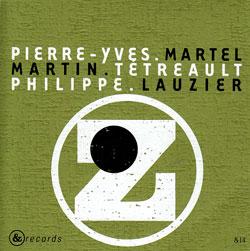 XYZ (Martel / Lauzier / Tetreault): La Formule Xyz (&Records)
