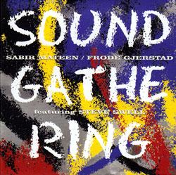 Mateen, Sabir / Frode Gjerstad feat. Steve Swell: Sound Gathering