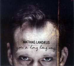 Landaeus, Mathias: Goes a Long, Long Way <i>[Used Item]</i>