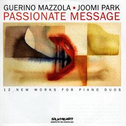 Mazzola, Guerino / Joomi Park: Passionate Message