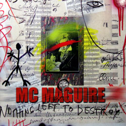 Maguire, MC: Nothing Left To Destroy <i>[Used Item]</i>