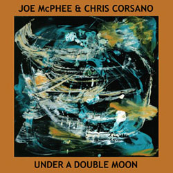 McPhee, Joe & Chris Corsano: Under A Double Moon [VINYL] (Roaratorio)